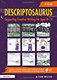 Descriptosaurus: Supporting Creative Writing for Ages 814