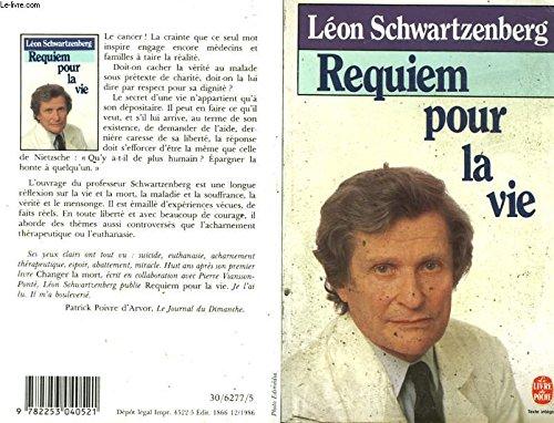 Requiem pour la vie par Schwartzenberg Leon