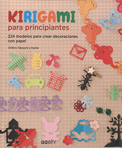 Kirigami para principiantes: 224 modelos para crear decoraciones con papel (GGDIY)