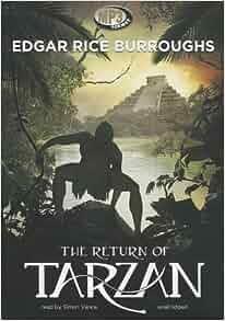 The Return of Tarzan, Second Novel of the Tarzan Series