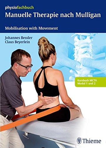 Manuelle Therapie nach Mulligan: Mobilisation with Movement (Anlage-therapie)