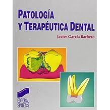 Patología y terapéutica dental