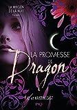 La promesse de Dragon : Maison de la Nuit inédit (1)