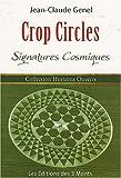 Crop Circles - Signatures cosmiques