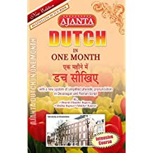 Ajanta Dutch in One Month:Through the Medium of Hindi-English
