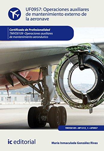 Operaciones auxiliares de mantenimiento externo de la aeronave. TMVO0109 por María Inmaculada González Rivas
