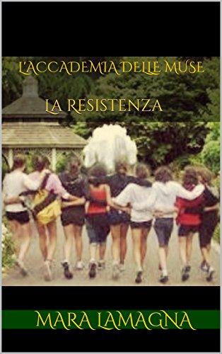 L'Accademia delle Muse: La Resistenza - Amazon Libri
