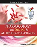 Pharmacology For Dental & Allied Health Sciences