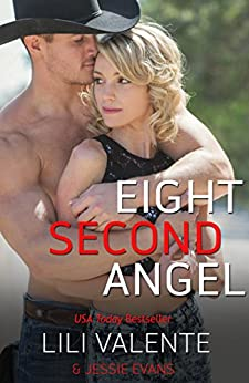 Eight Second Angel (Lonesome Point, Texas Book 9) by [Valente, Lili, Evans, Jessie]