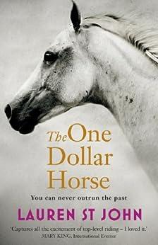 The One Dollar Horse: Book 1 by [St John, Lauren]