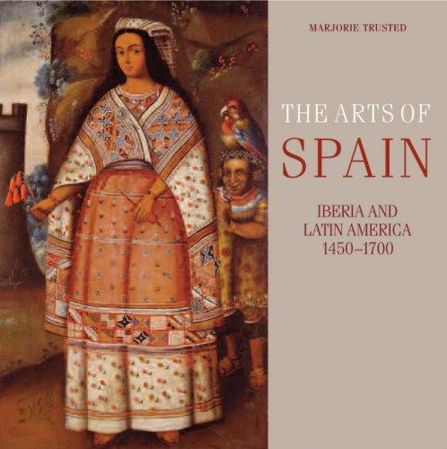 the-arts-of-spain-iberia-and-latin-america-1450-1700