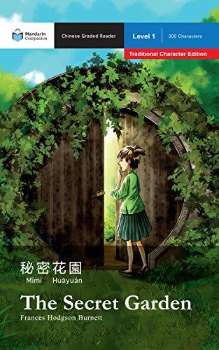 The Secret Garden: Mandarin Companion Graded Readers: Level 1, Traditional Chinese Edition (English Edition) -