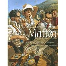 Mattéo (Tome 3) Troisième époque (août 1936)