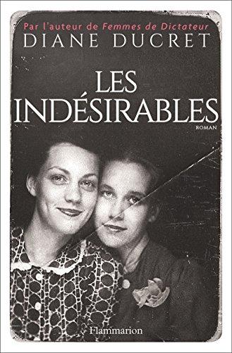 Les indésirables (FICTION FRANCAI) par Diane Ducret