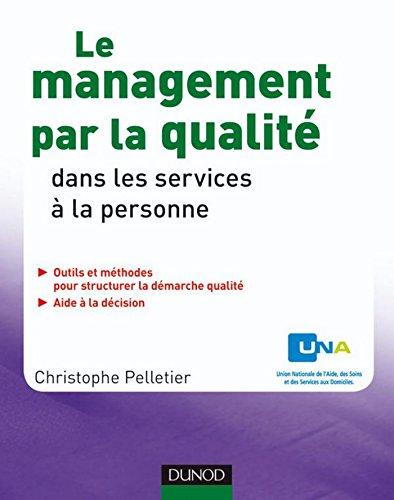 Le management par la qualité dans les services à la personne (Hors collection) par Christophe Pelletier