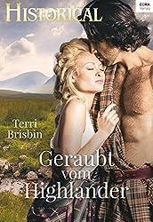 Geraubt vom Highlander (Historical 330)