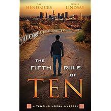 The Fifth Rule of Ten: A Tenzing Norbu Mystery