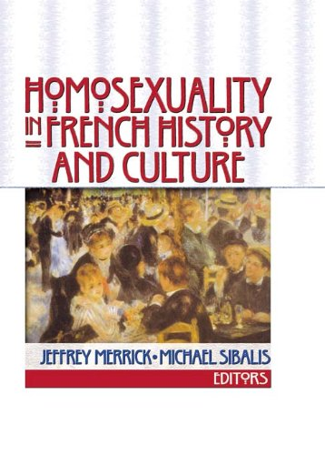 Homosexuality in French History and Culture (English Edition)
