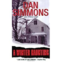 A Winter Haunting by Simmons, Dan (2002) Mass Market Paperback
