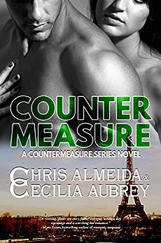 Countermeasure (Single Edition) (Countermeasure Series Book 1) by [Almeida, Chris, Aubrey, Cecilia]