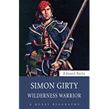 Simon Girty: Wilderness Warrior