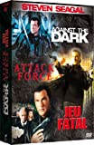 Steven Seagal : Against the dark / Attack force / Jeu fatal - coffret 3 DVD