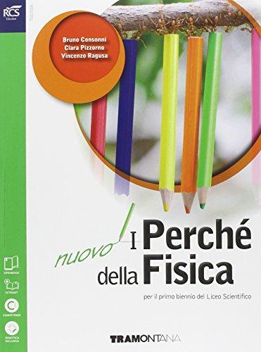 Nuovo I Perch della Fisica biennio. Con ExtraKit. Con e-book. Per il biennio delle Scuole superiori