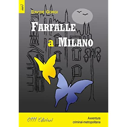Farfalle A Milano (Lagialla. Big-C)