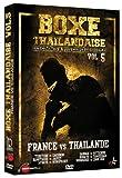 BOXE THAÏLANDAISE VOL 5 FRANCE VS THAÏLANDE [Alemania] [DVD]