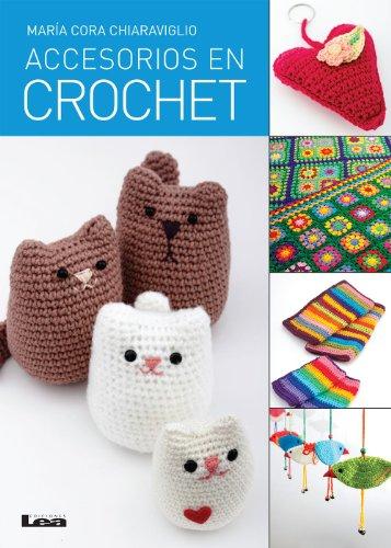 Accesorios en crochet por María Cora Chiaraviglio