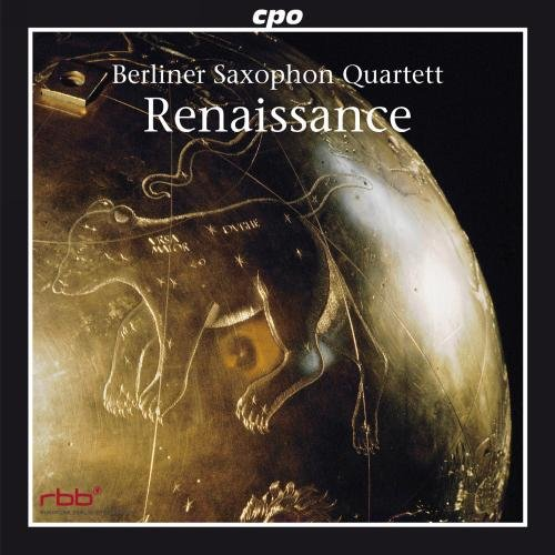 Berliner Saxophon Quartett: Renaissance