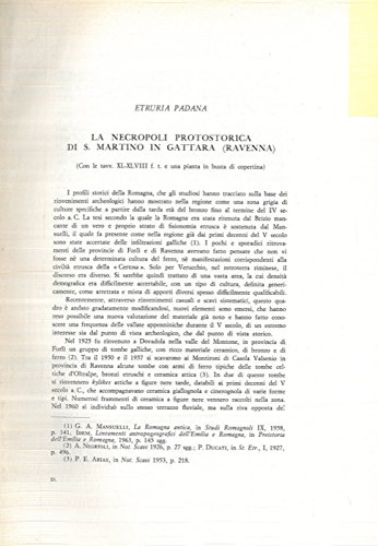 Etruria Padana. La necropoli protostorica di S. Martino in Gattara (Ravenna) .