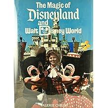 Magic of Disneyland and Disney World