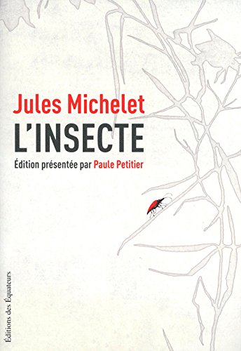 L'insecte par Jules Michelet