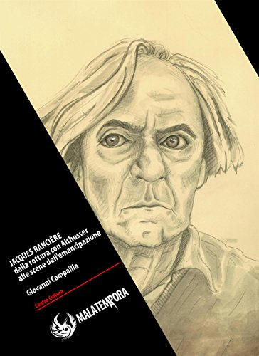 Jacques Ranciere: dalla rottura con Althusser alle scene dell'emancipazione (Contro Cultura) di Giovanni Campailla