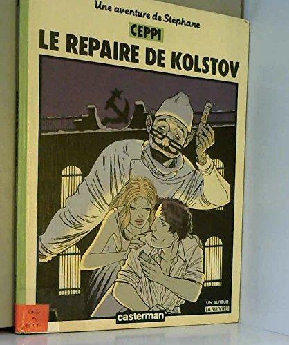 Stéphane Clément : Le repaire de Kolstov