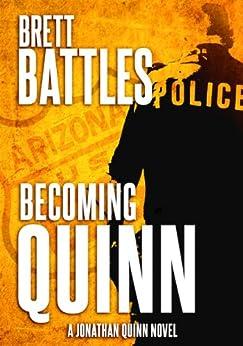 Becoming Quinn (A Jonathan Quinn Novel Book 0) (English Edition)