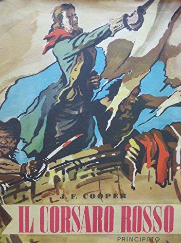 Il corsaro rosso. Traduzione di Simonetta Palazzi.