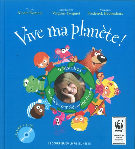 Vive ma planète ! (1CD audio)
