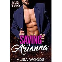 Saving Arianna (Dot Com Wolves 2) - New Adult Paranormal Romance