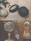 Les inventeurs du temps : Trésors de la haute époque horlogère (1500-1700)