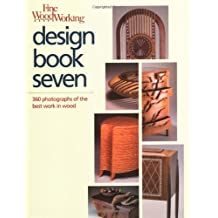 Fine Woodworking: Design Book Seven : 360 Photographs of the Best Work in Wood
