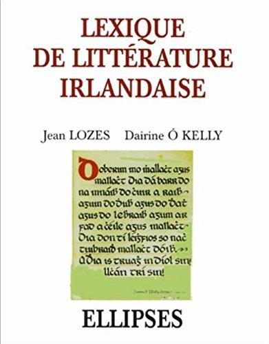 Lexique de litterature irlandaise by Jean Lozes (2001-07-12) par Jean Lozes;Dairine O'Kelly