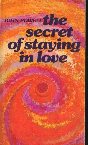The Secret of Staying in Love by John Powell (1974-08-02)