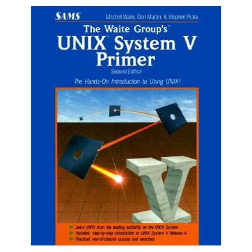 The Waite Group's Unix System V Primer by Mitchell Waite (1992-07-01)