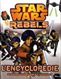 Star Wars Rebels, l'encyclopédie