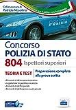 804 Ispettori superiori nella Polizia di Stato. Manuale completo per la preparazione alla prova scritta