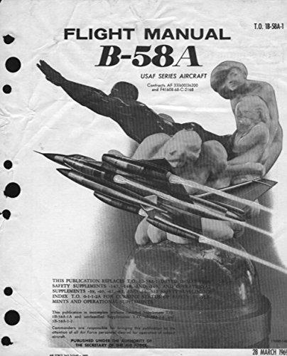 to-1b-58a-1-usaf-b-rb-58a-b-rb-58a-convair-b-58-hustler-flight-manual-english-edition