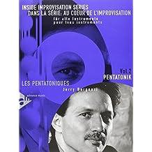 Pentatonik/m. CD: Melodie-Instrumente (C, B, Es, Bass-Schlüssel). Lehrbuch mit CD. Inside Improvisation Series
