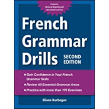 French Grammar Drills (English Edition)